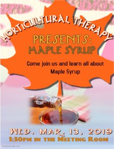 Horticultural Therapy - Maple Syrup @ MTG