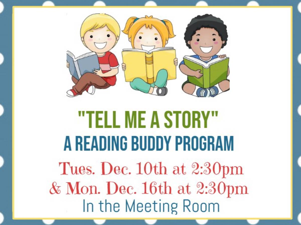 Tell Me A Story - A Reading Buddy Program